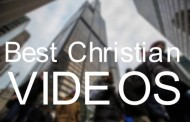 Best Christian Videos
