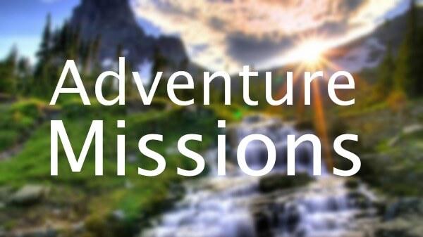 Adventure Missions