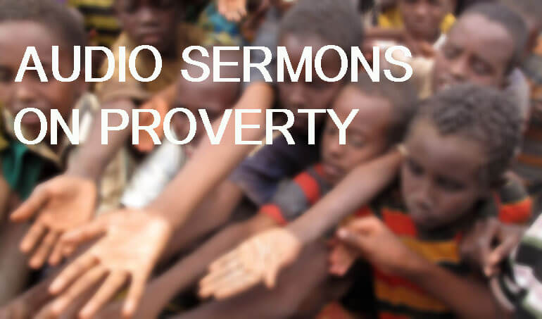 Audio Sermons on Poverty